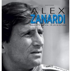 Alex Zanardi - Immagini di una vita/A life in pictures