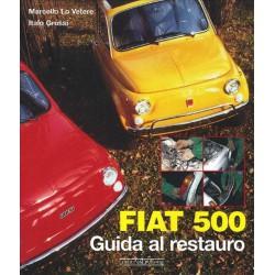 Fiat 500 - Guida al restauro