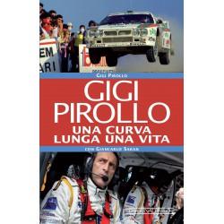 Gigi Pirollo - Una curva lunga una vita