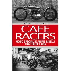 Cafe Racers - Moto speciali e anime ribelli tra Italia e Usa