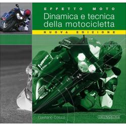 Dinamica e Tecnica della motocicletta - Effetto Moto (Nuova Ed. 2017)