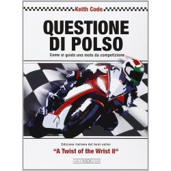 Questione di Polso - Come si Guida una Moto da Competizione
