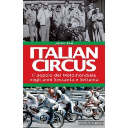 Italian circus - Il popolo del motomondiale negli anni '60 e '70