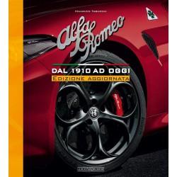 Alfa Romeo - dal 1910 ad oggi - Edizione Aggiornata