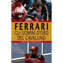 Ferrari - Gli uomini d\'oro del cavallino