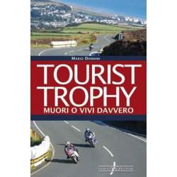 Tourist Trophy - Muori o vivi davvero