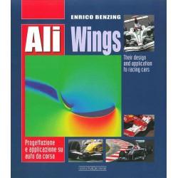 Ali/Wings. - Progettazione e applicazione su auto da corsa/Their design and application to racing cars